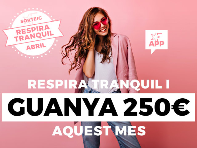 780X542_EVENTO MINIATURA_SORTEO RESPIRA TRANQUILO ABRIL_FINESTRELLES2